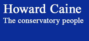 Howard Caine - The conservatory people - Call 01732 321 050